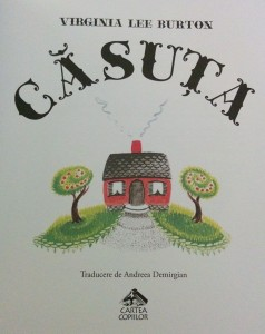 """Căsuța"" de Virginia Lee Burton"