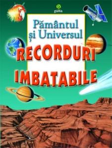 Recorduri Imbatabile: Pământul și Universul